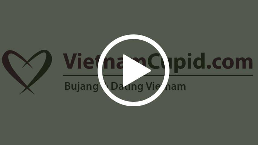 Dating dan Bujang VietnamCupid.com