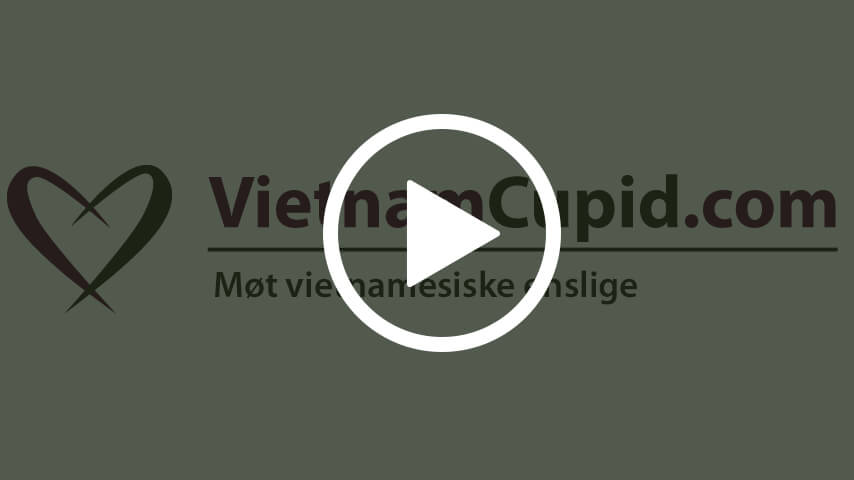 VietnamCupid.com stevnemøter og enslige